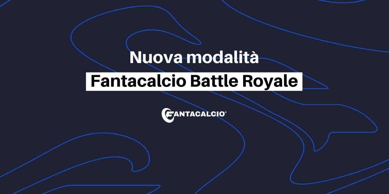 """Leghe Fantacalcio®: arriva la nuova competizione """"Battle Royale"""""""