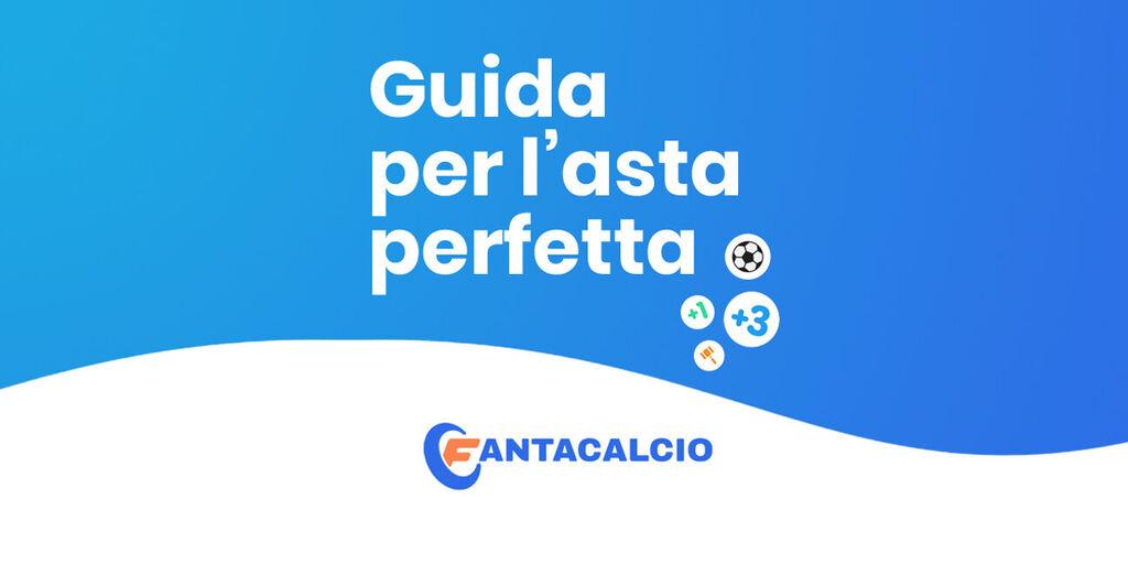 Fantacalcio® - La Guida per l'asta perfetta 2020-2021. Scaricala o aggiornala subito, è gratis!