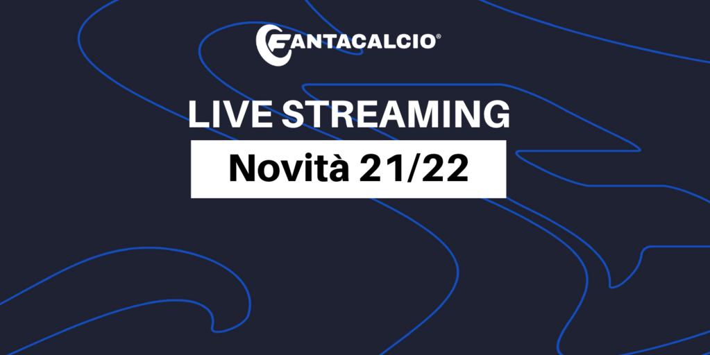 LIVE STREAMING - Fantacalcio®, tutte le novità della stagione 2021/2022